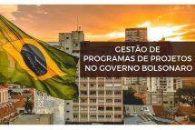 Gestão de Programas de Projetos no Governo Bolsonaro