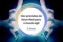 Dez previsões de Dave West para o mundo ágil